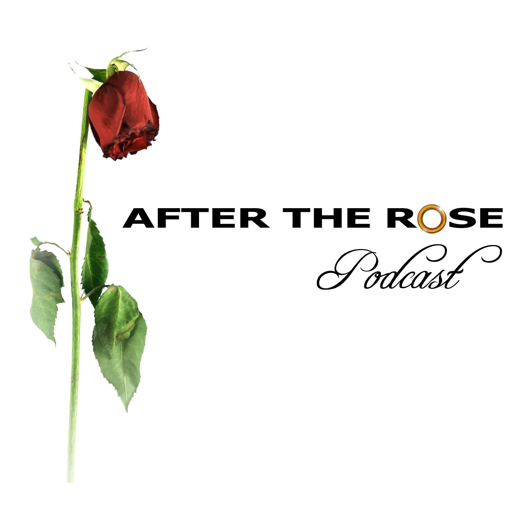 After the Rose Podcast